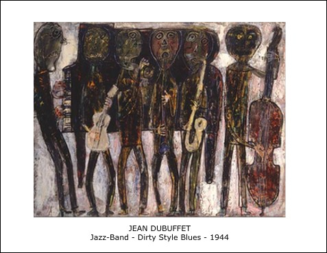 Jean Dubuffet – Jazz-Band-Dirty Style Blues – 1944