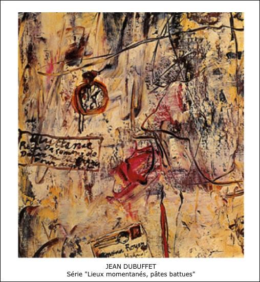 Jean Dubuffet – Lieux momentanés, pâtes battues