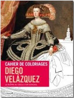Velazquez - Cahier de coloriage