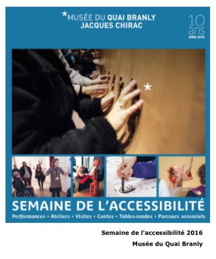 Semaine de l'accessibilité au Musée du Quai Branly